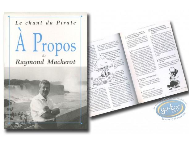 Monographie, Macherot : A propos de Raymond Macherot