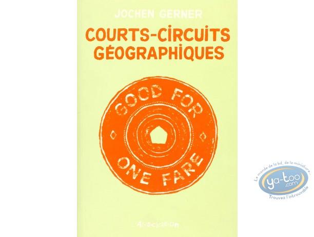 BD cotée, Courts-circuits Géographique : Courts-Circuits Géographiques