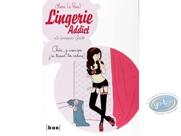 BD occasion, Lingerie Addict : Lingerie Addict Le (presque guide)