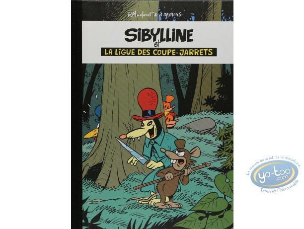 Edition spéciale, Sibylline : La ligue des coupe-jarrets