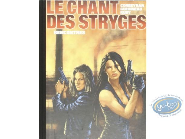 Edition spéciale, Chant des Stryges (Le) : Rencontres