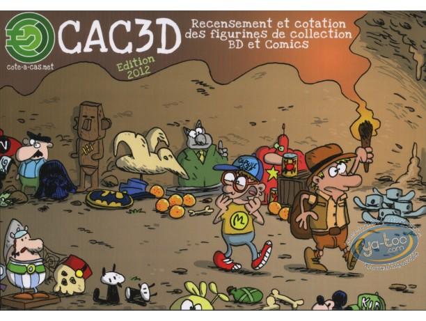Catalogue encyclopédique et Argus, CAC 3D : Cotation produits BD, édition 2012