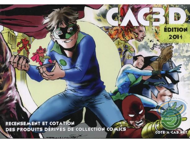 Catalogue encyclopédique et Argus, CAC 3D : Cotation produits BD, édition 2014