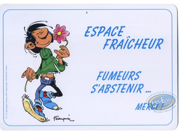 Déco, Gaston Lagaffe : Pancarte déco. Espace fraîcheur, fumeurs s'abstenir... Merci!