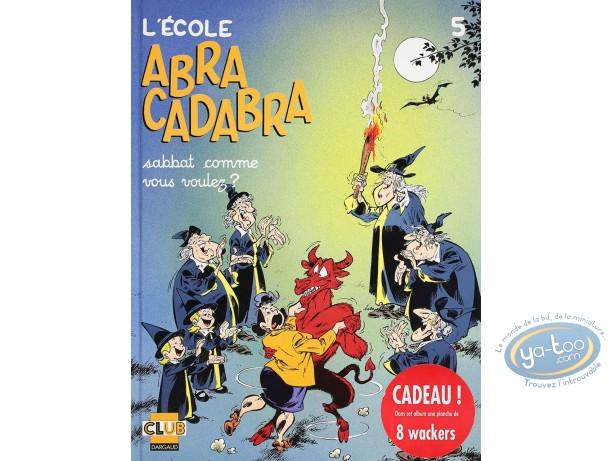 BD cotée, Ecole Abracadabra (L') : L'école Abracadabra, Sabbat comme vous voulez