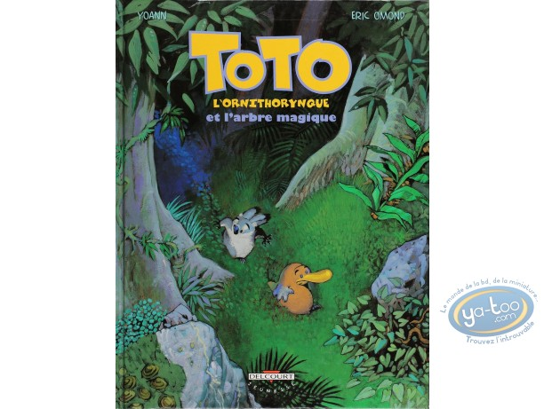BD cotée, Toto l'Ornithorynque : Toto l'Ornithorynque et l'Arbre Magique