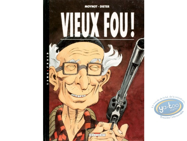 BD cotée, Vieux Fou : Vieux Fou