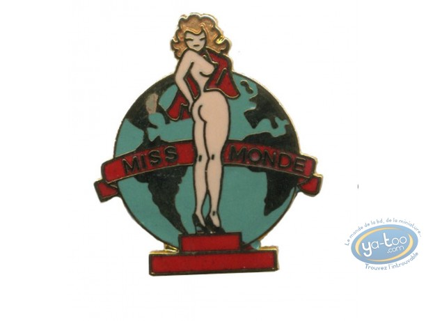 Pin's, Pin-Up : Pin-up Miss monde