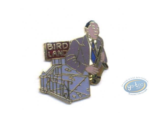 Pin's, Club jazz 'Bird Land'
