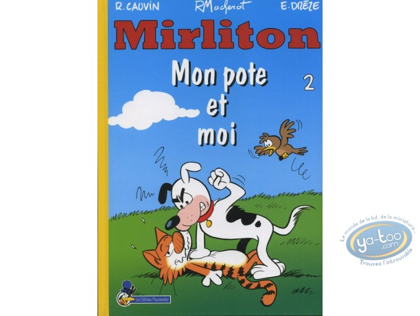 BD prix réduit, Mirliton : Mon pote et moi