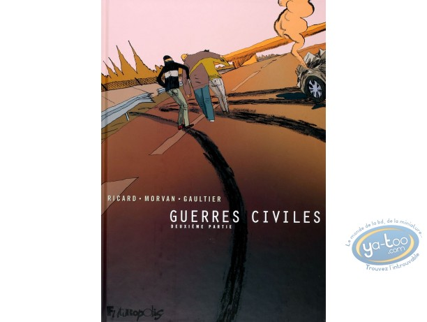 BD occasion, Guerres Civiles : Guerres civiles : Deuxième partie