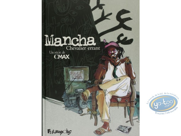 BD occasion, Mancha Chevalier Errant : Mancha chevalier errant