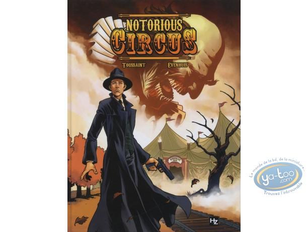 BD prix réduit, Notorious Circus : Evenhuis, Notorious Circus
