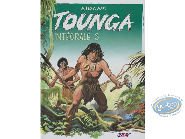 BD prix réduit, Tounga : Intégrale Tounga Tome 3
