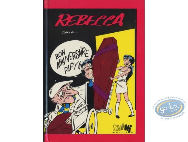 Edition spéciale, Rebecca : Rebecca, Bon anniversaire Papy !!