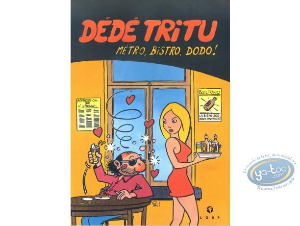 BD prix réduit, Dédé tritu : Métro, Bistro, Dodo !
