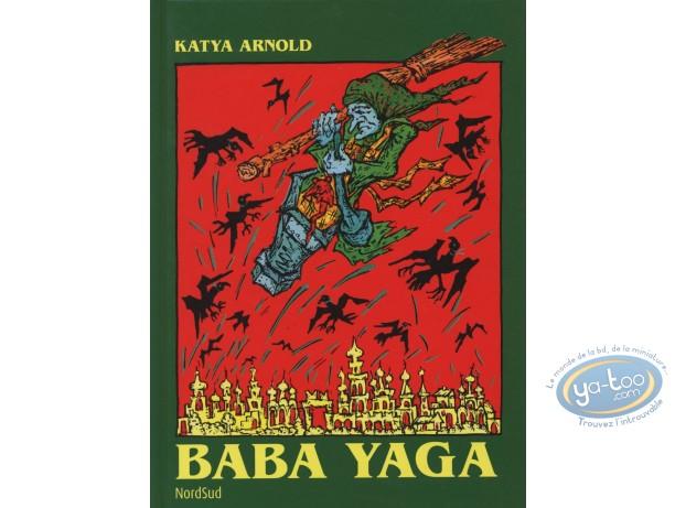 BD occasion, Baba Yaga : Arnold, Baba Yaga