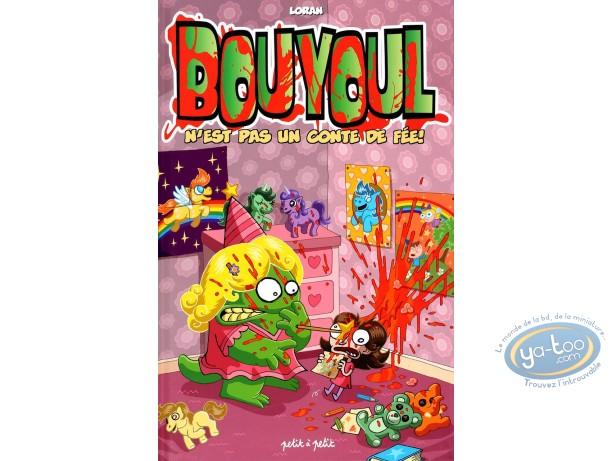 BD occasion, Bouyoul : Bouyoul n'est pas un conte de fée