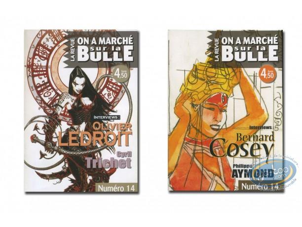 Monographie, On a Marché sur la Bulle : Cosey, Aymond, Ledroit, Trichet
