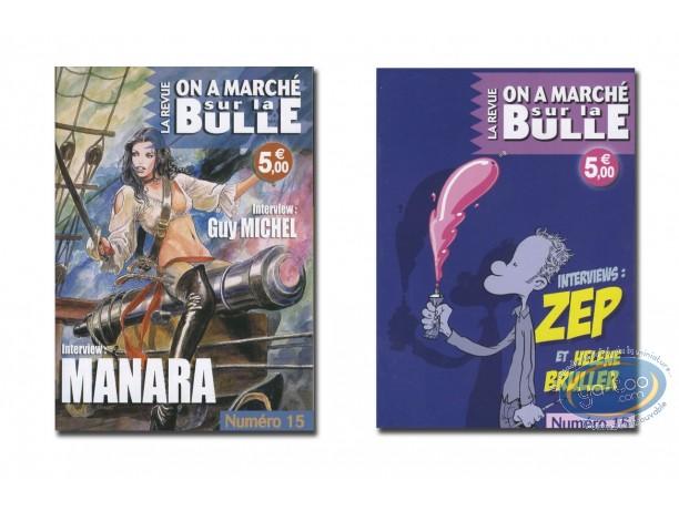 Monographie, On a Marché sur la Bulle : Zep, Bruller, Manara, Guy Michel