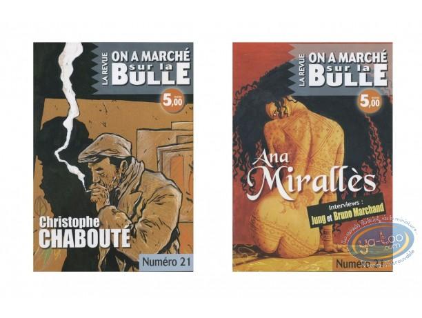 Monographie, On a Marché sur la Bulle : Chabouté, Mirallès, Jung, Marchand