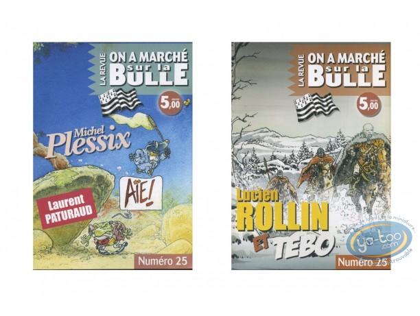 Monographie, On a Marché sur la Bulle : Plessix, Rollin, Tebo, Paturaud