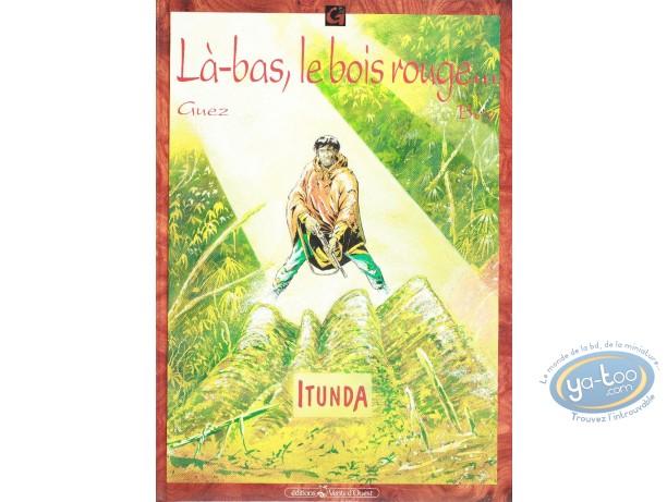 BD occasion, Itunda : Là-bas, le bois rouge