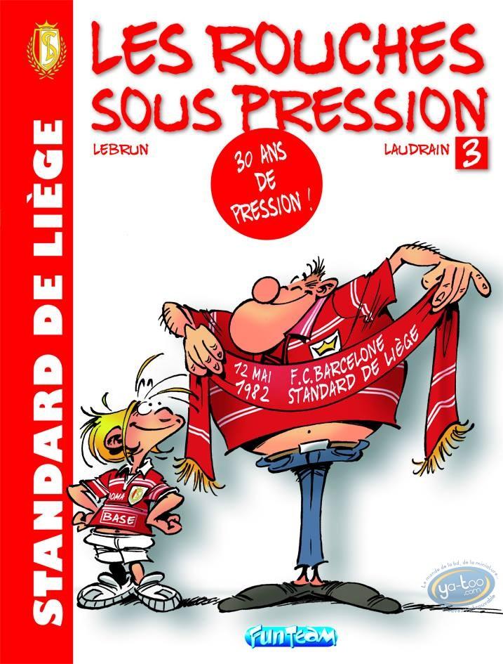 BD neuve, Rouches Sous Pression (Les) : Les Rouches sous pression 30 ans ça se fête !