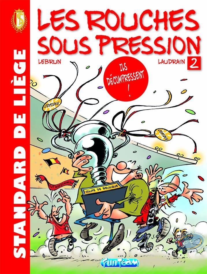 BD neuve, Rouches Sous Pression (Les) : Les Rouches sous pression