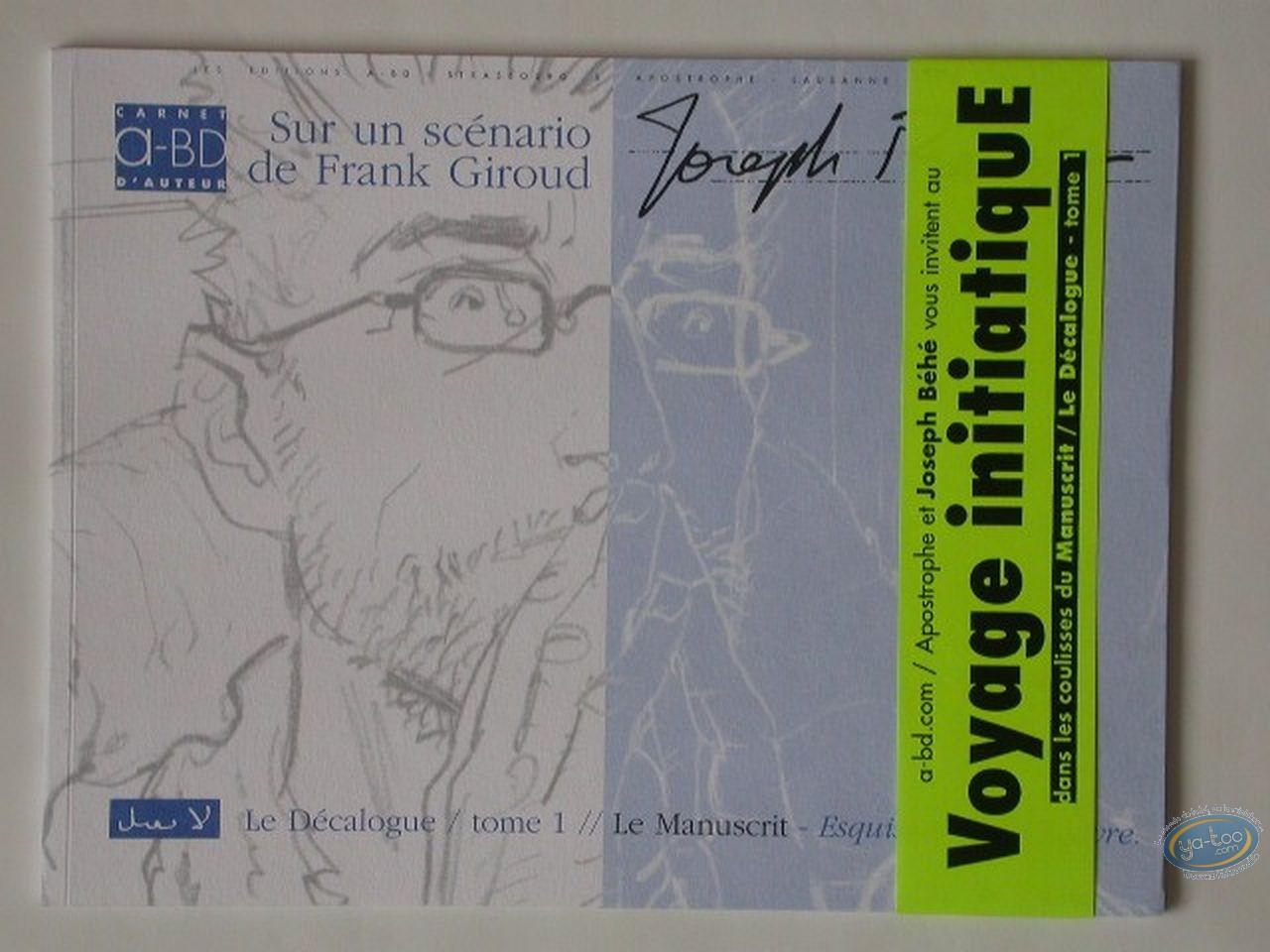 Album de Luxe, Décalogue (Le) : Esquisses d'une oeuvre