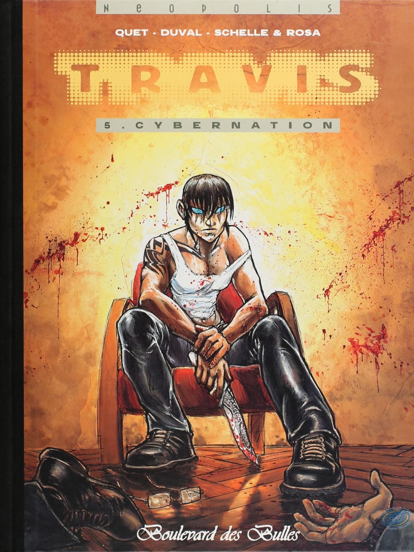 Edition spéciale, Travis : Cybernation