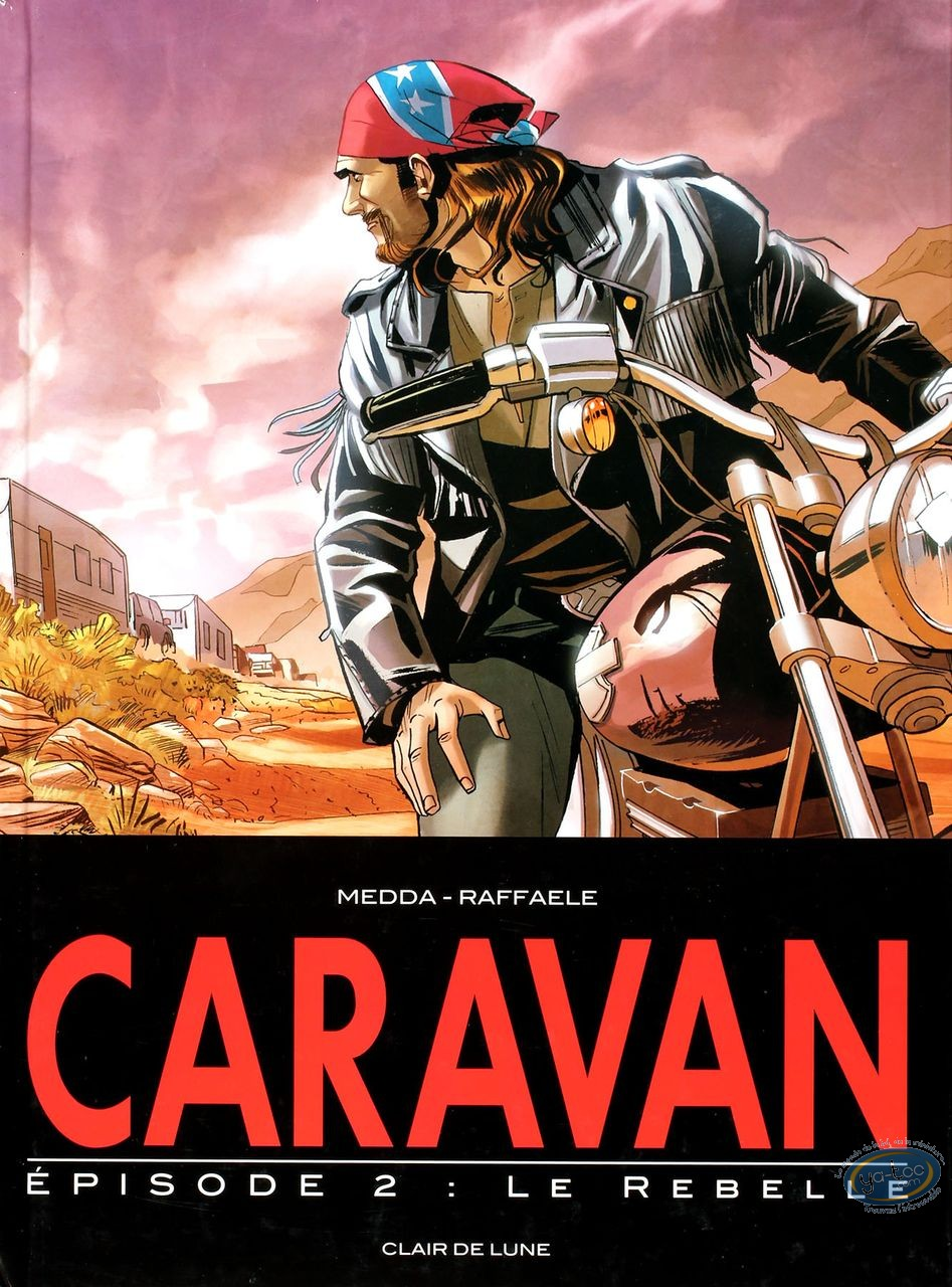 BD occasion, Caravan : Le rebelle