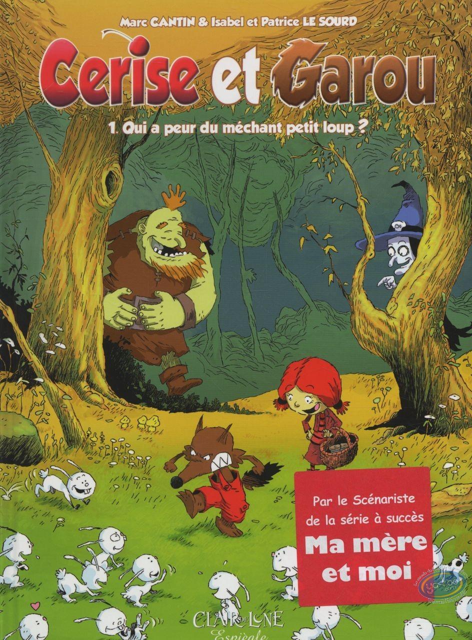 BD occasion, Cerise et Garou : Qui a peur du grand méchant petit loup ?
