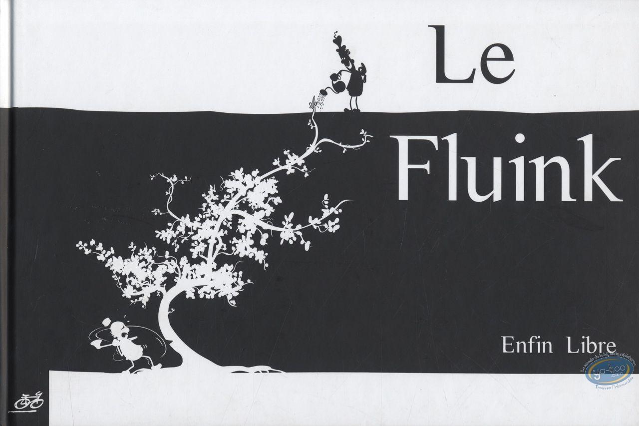 BD occasion, Fluink (Le) : Le Fluink