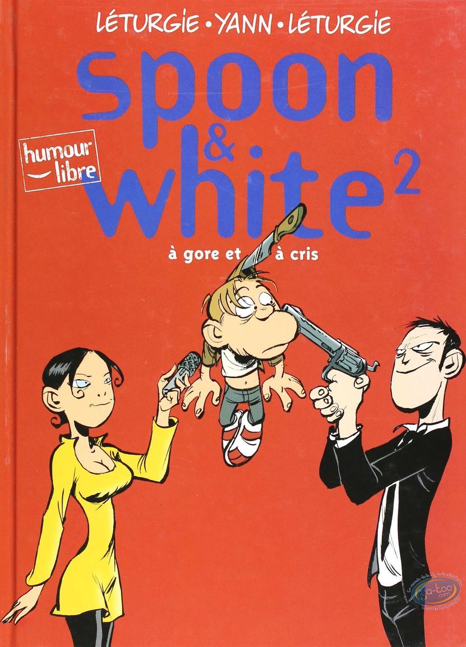 BD cotée, Spoon et White : Spoon & White, A gore et à cris