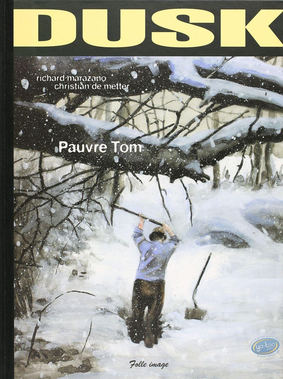 Edition spéciale, Dusk : Pauvre Tom