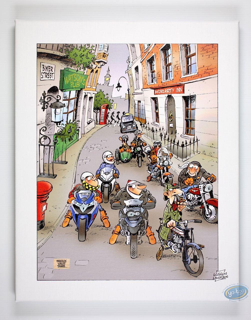 Impression sur toile, Mieux vaut tard : Biker Street