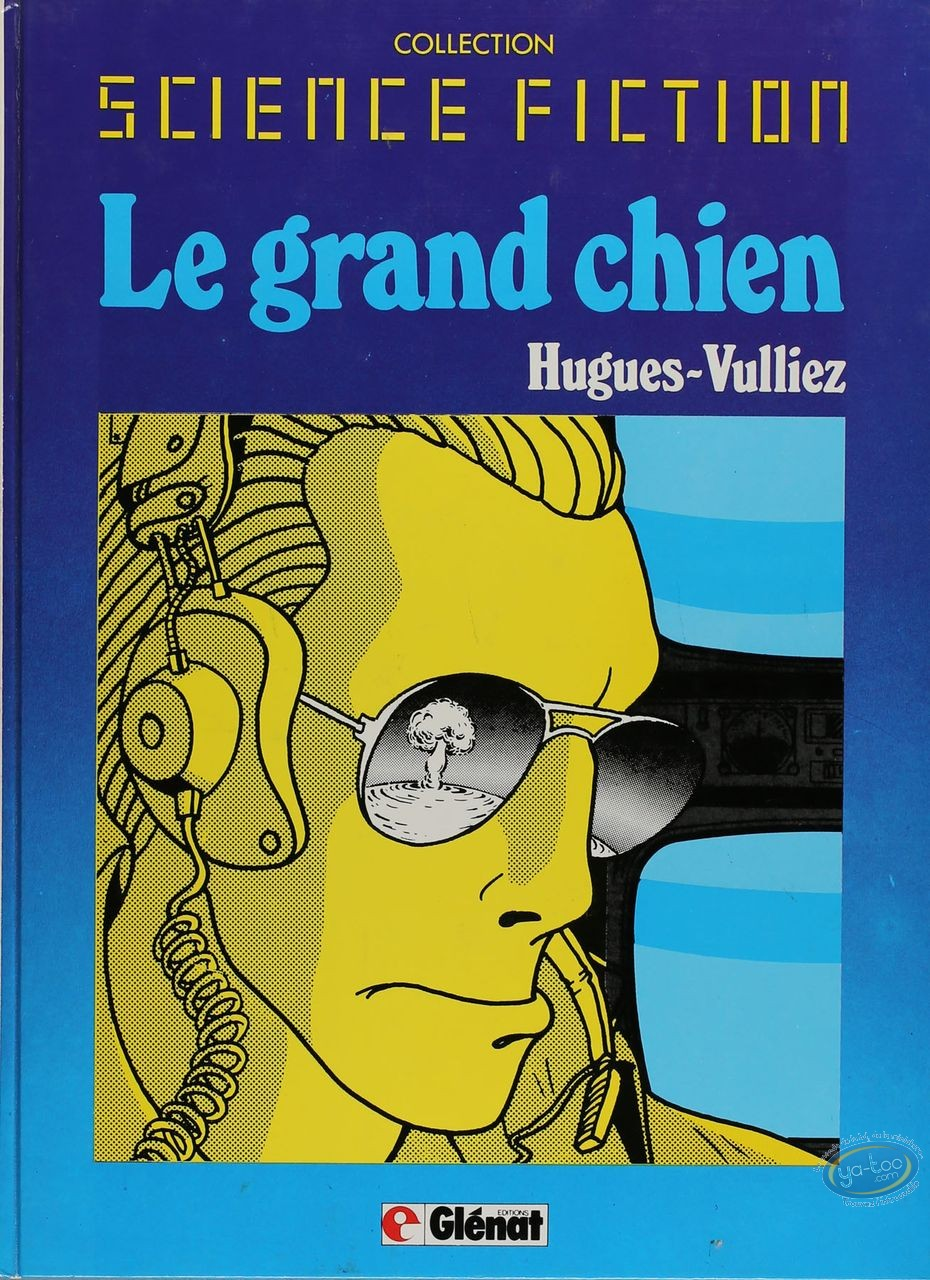 BD cotée, Grand Chien (Le) : Science Fiction, Le Grand Chien