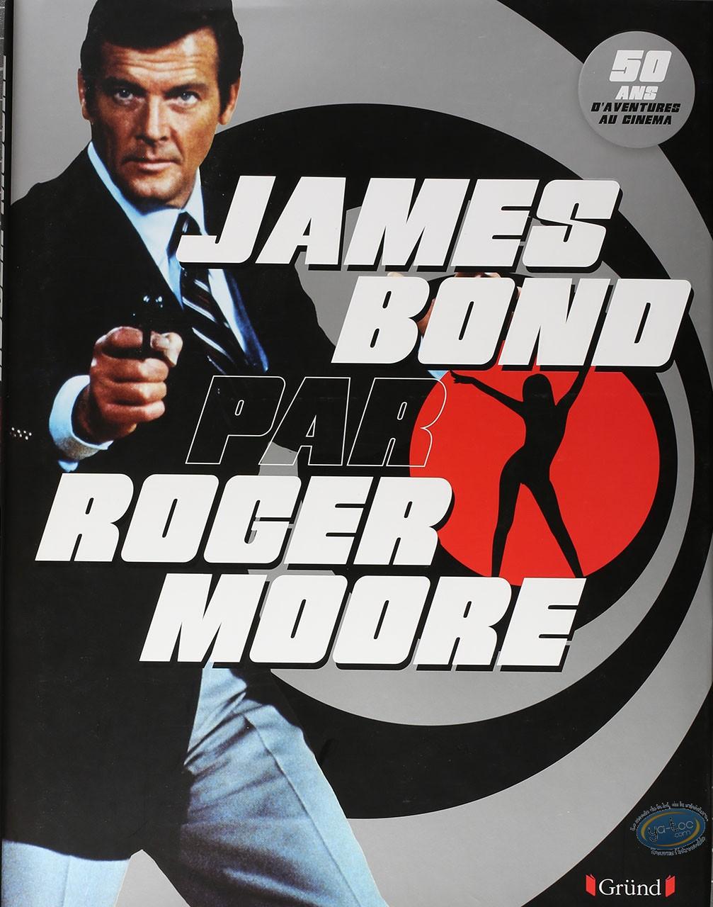 Monographie, James Bond : James Bond par Roger Moore