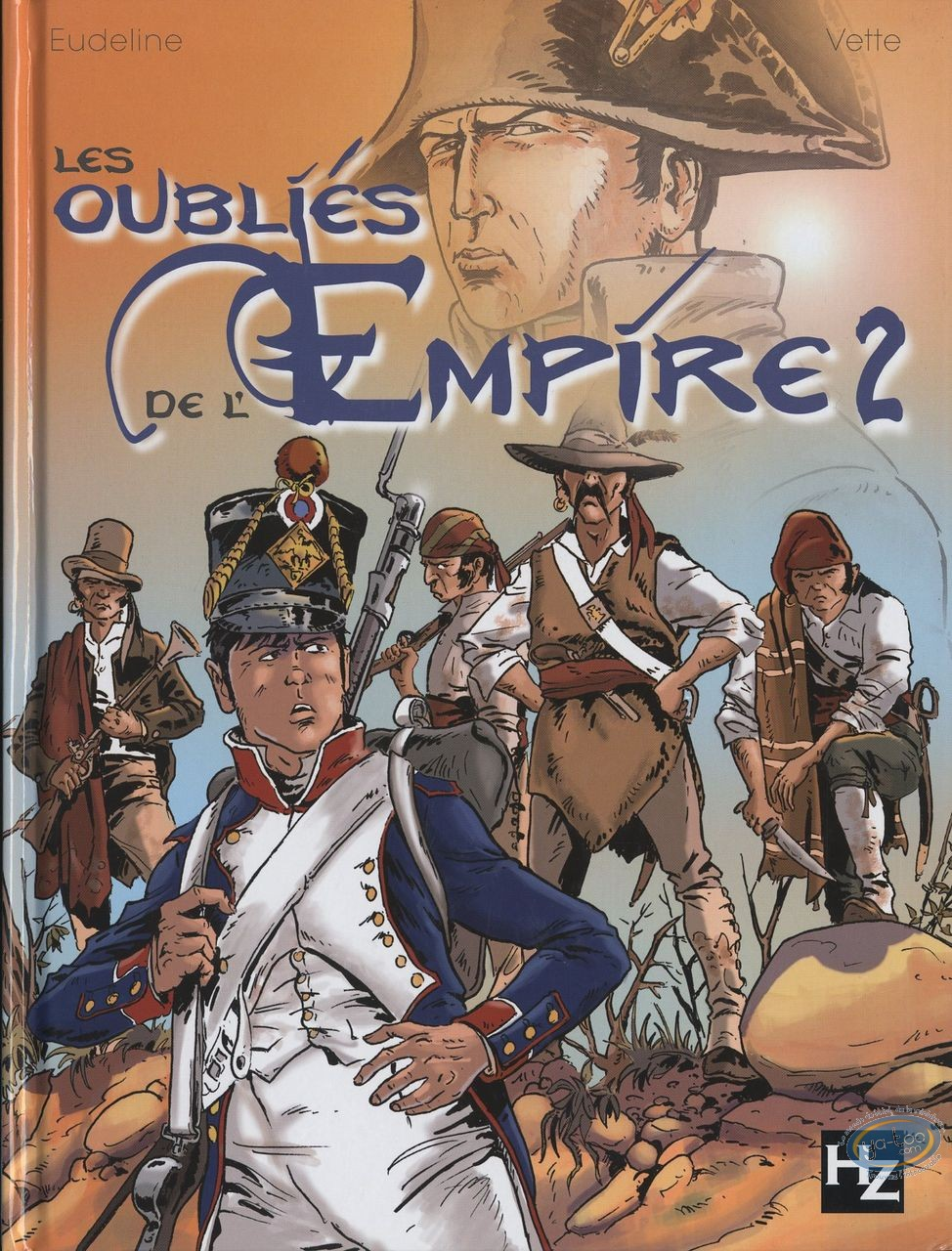 BD neuve, Oubliés de l'Empire (L') : Les oubliés de l'Empire
