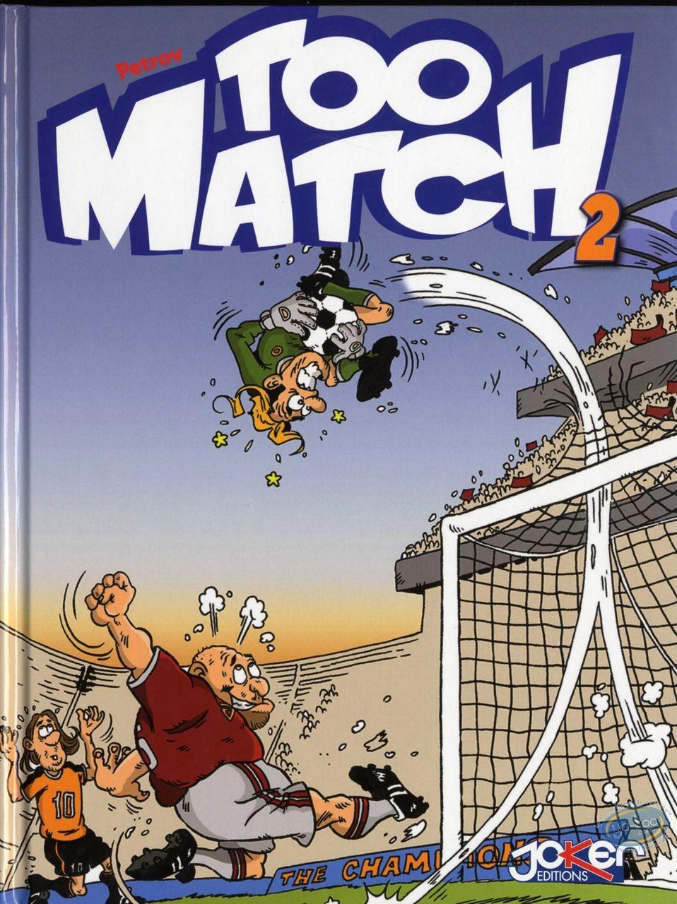 BD prix réduit, Too Match : Too Match