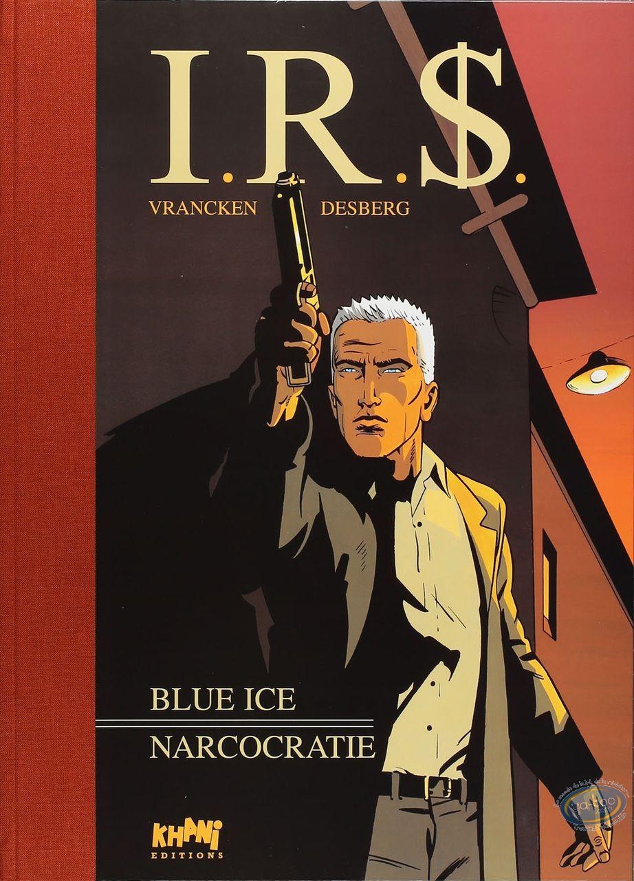 Tirage de tête, I.R.$. : Blue Ice - Narcocratie