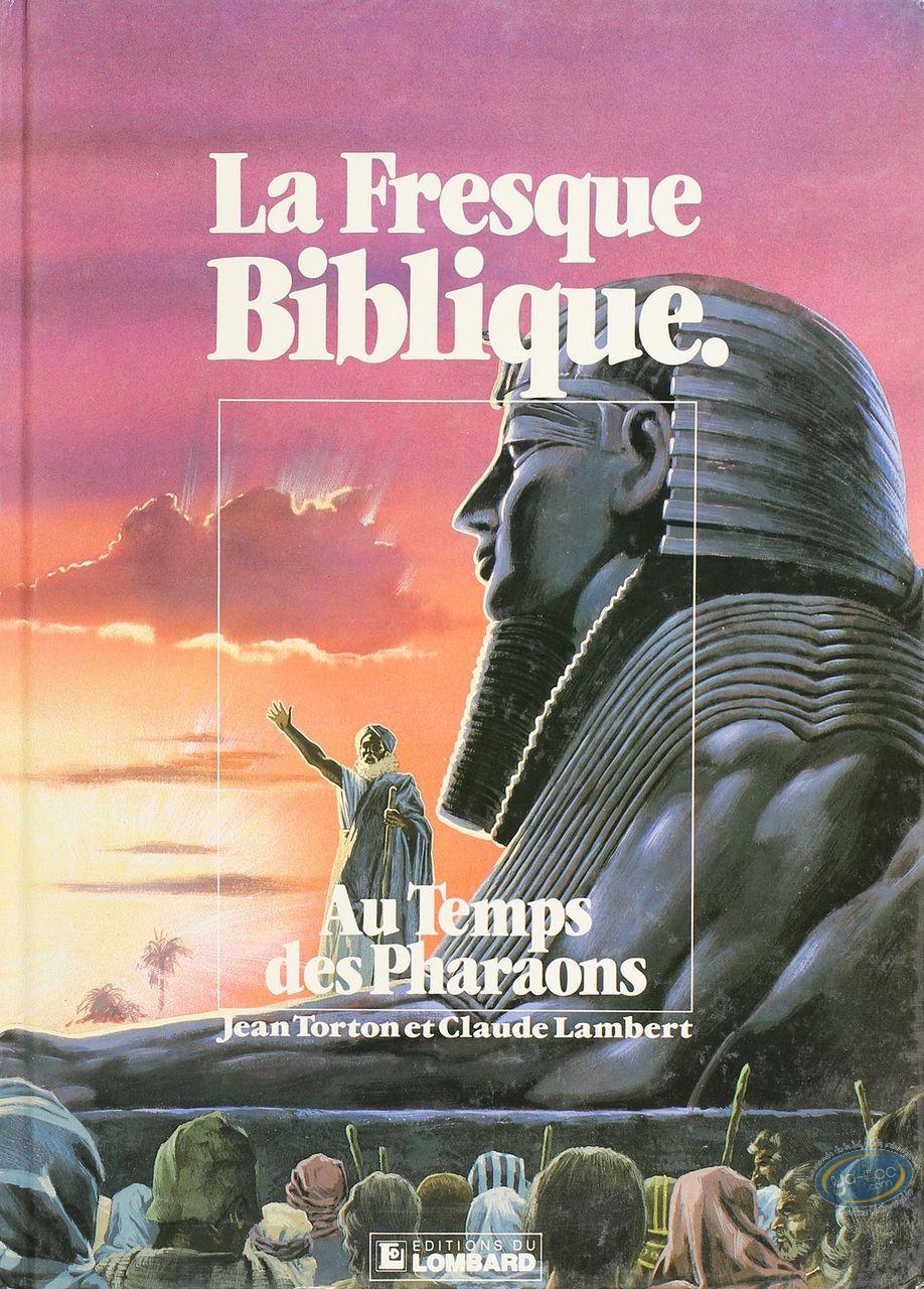 BD cotée, Fresque Biblique (La) : La Fresque Biblique, Au temps des Pharaons