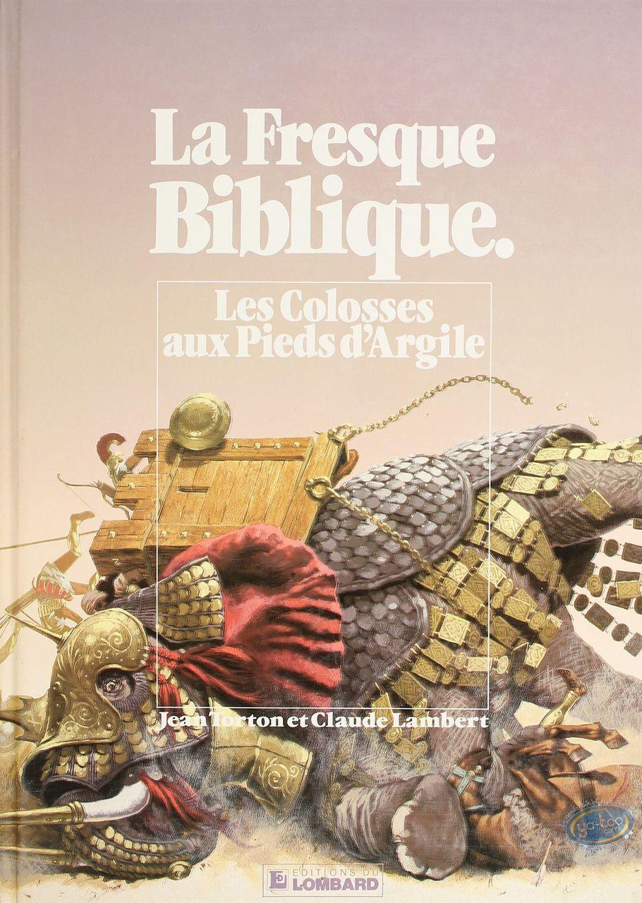 BD cotée, Fresque Biblique (La) : La fresque Biblique, Les Colosses aux Pieds d'Argile