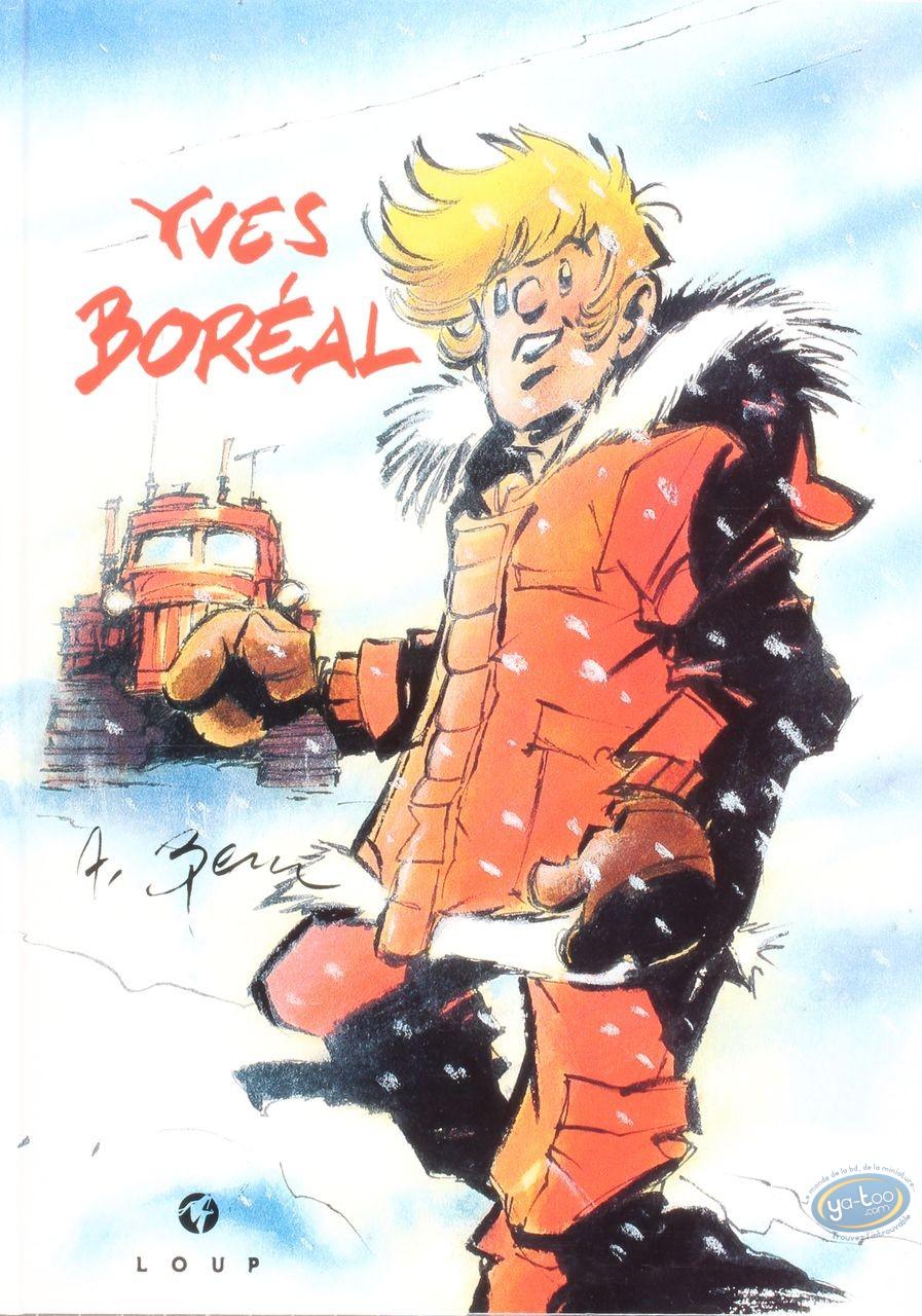 BD prix réduit, Boréal : Yves Boréal - Autant en emporte le blizzard
