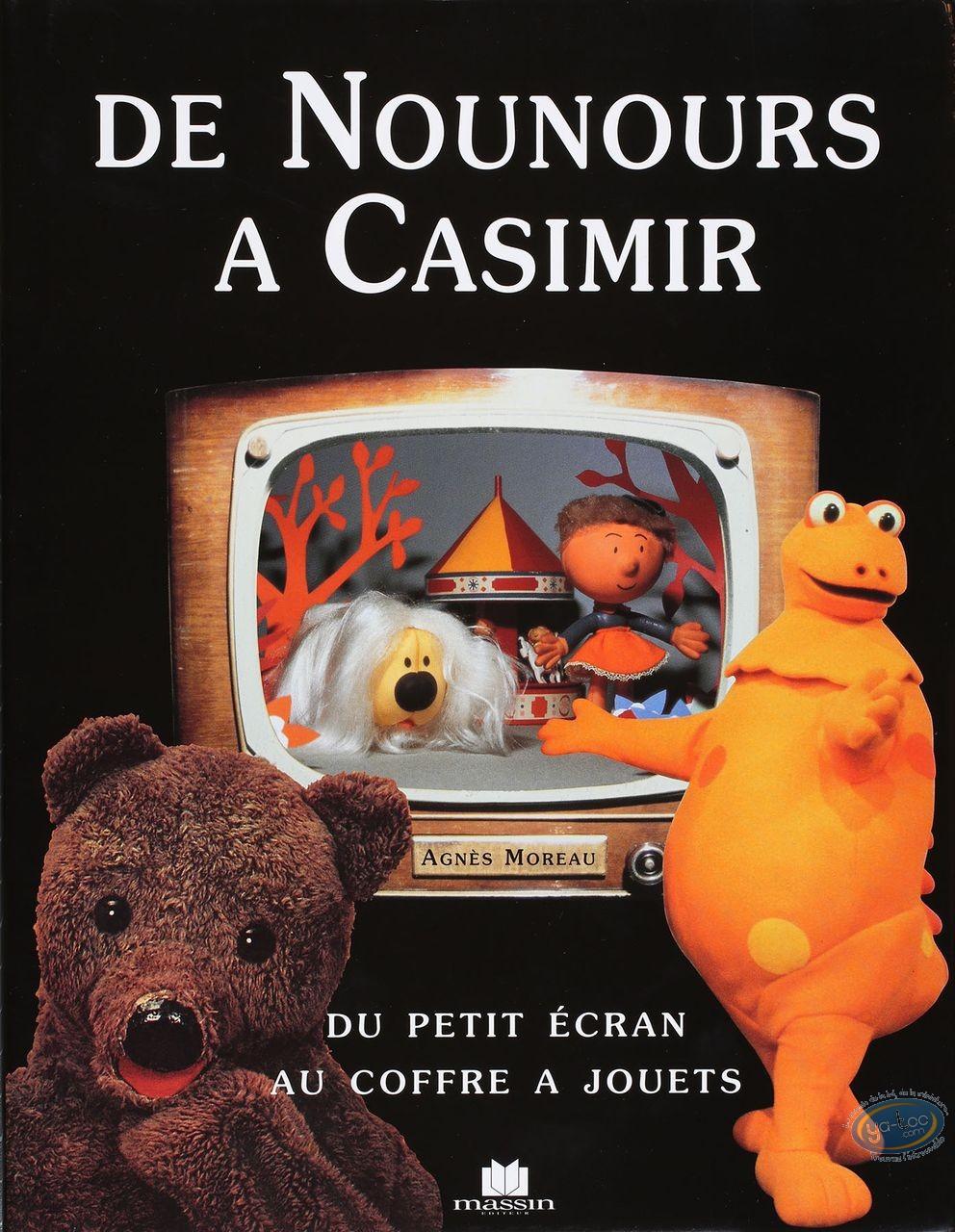 Livre, Nounours à Casimir (De) : Du petit écran au coffre à jouets