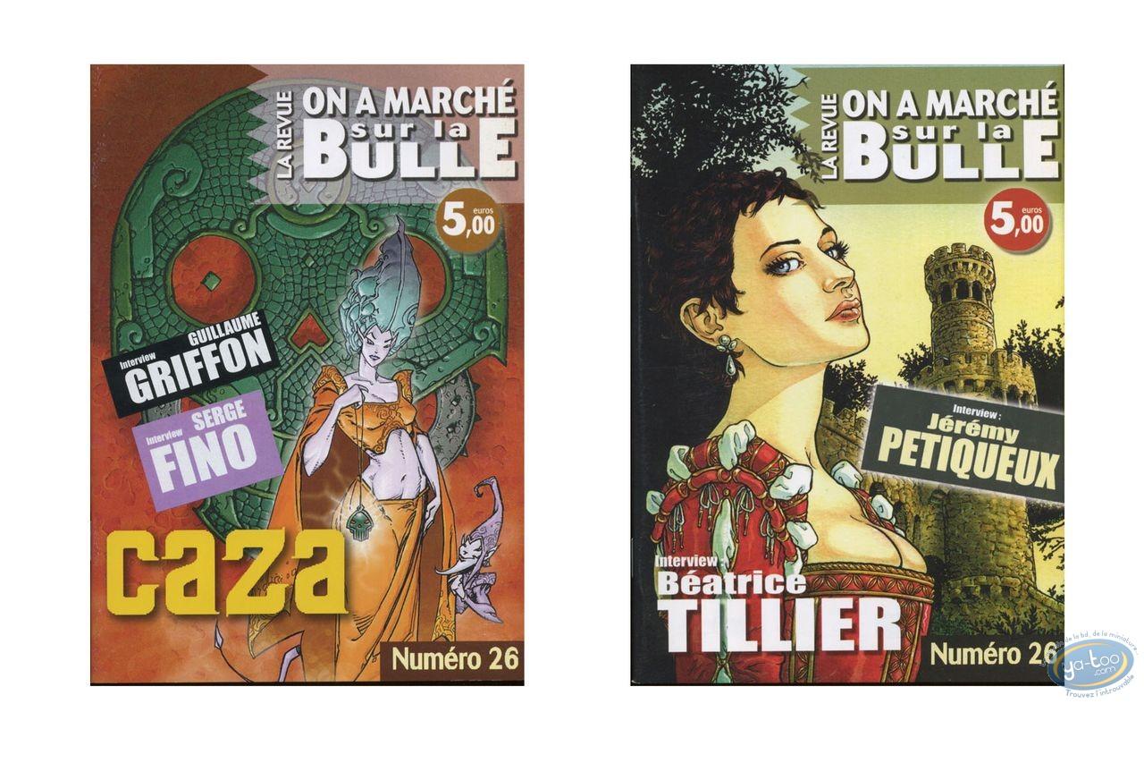 Monographie, On a Marché sur la Bulle : Tillier, Petiqueux, Caza, Griffon, Fino