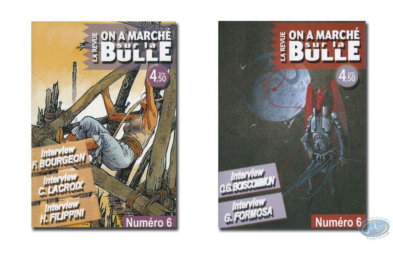 Monographie, On a Marché sur la Bulle : Bourgeon, Lacroix, Boiscommun, Formosa