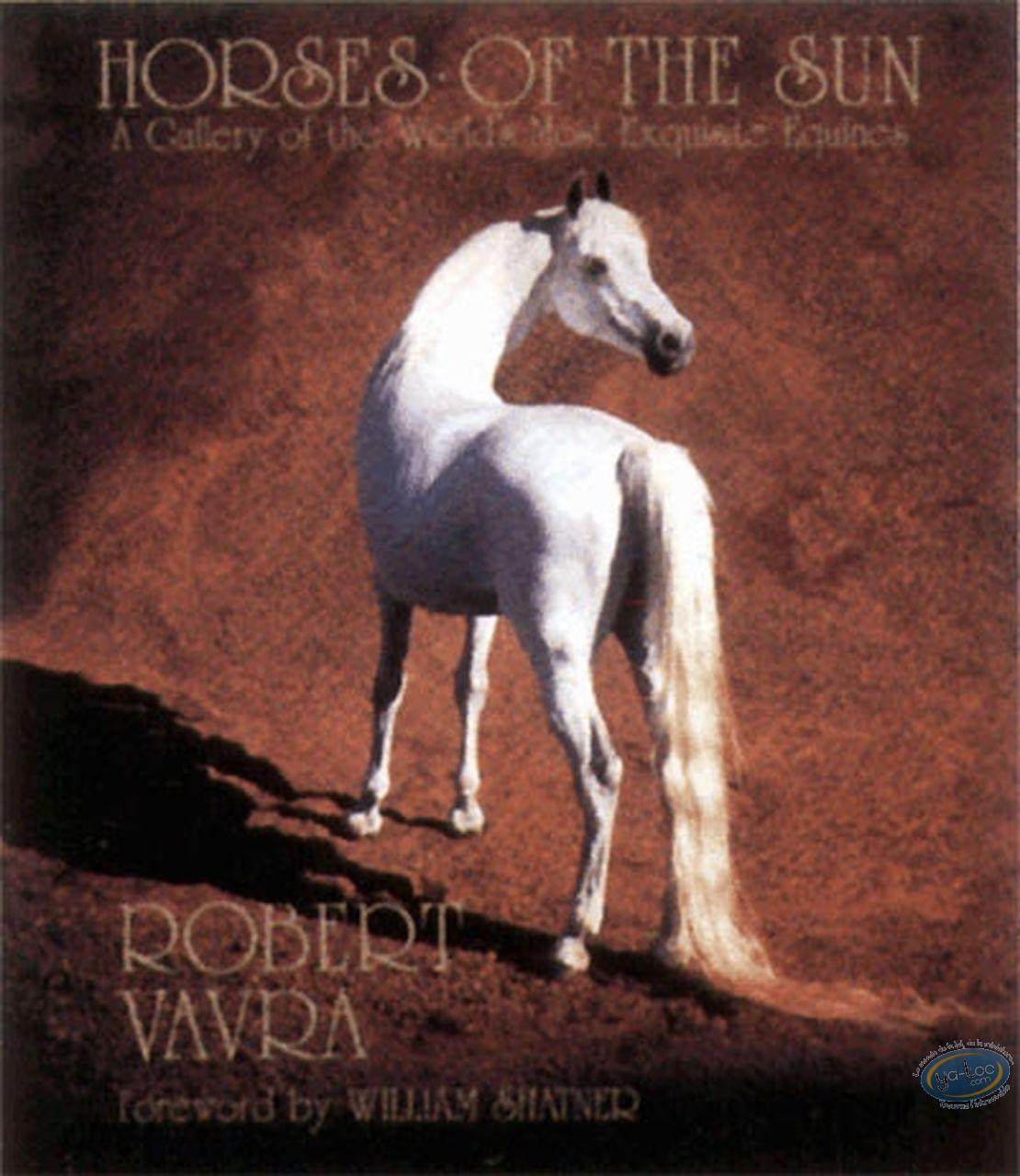 Livre, Les chevaux du soleil - Portrait des plus merveilleux chevaux du monde