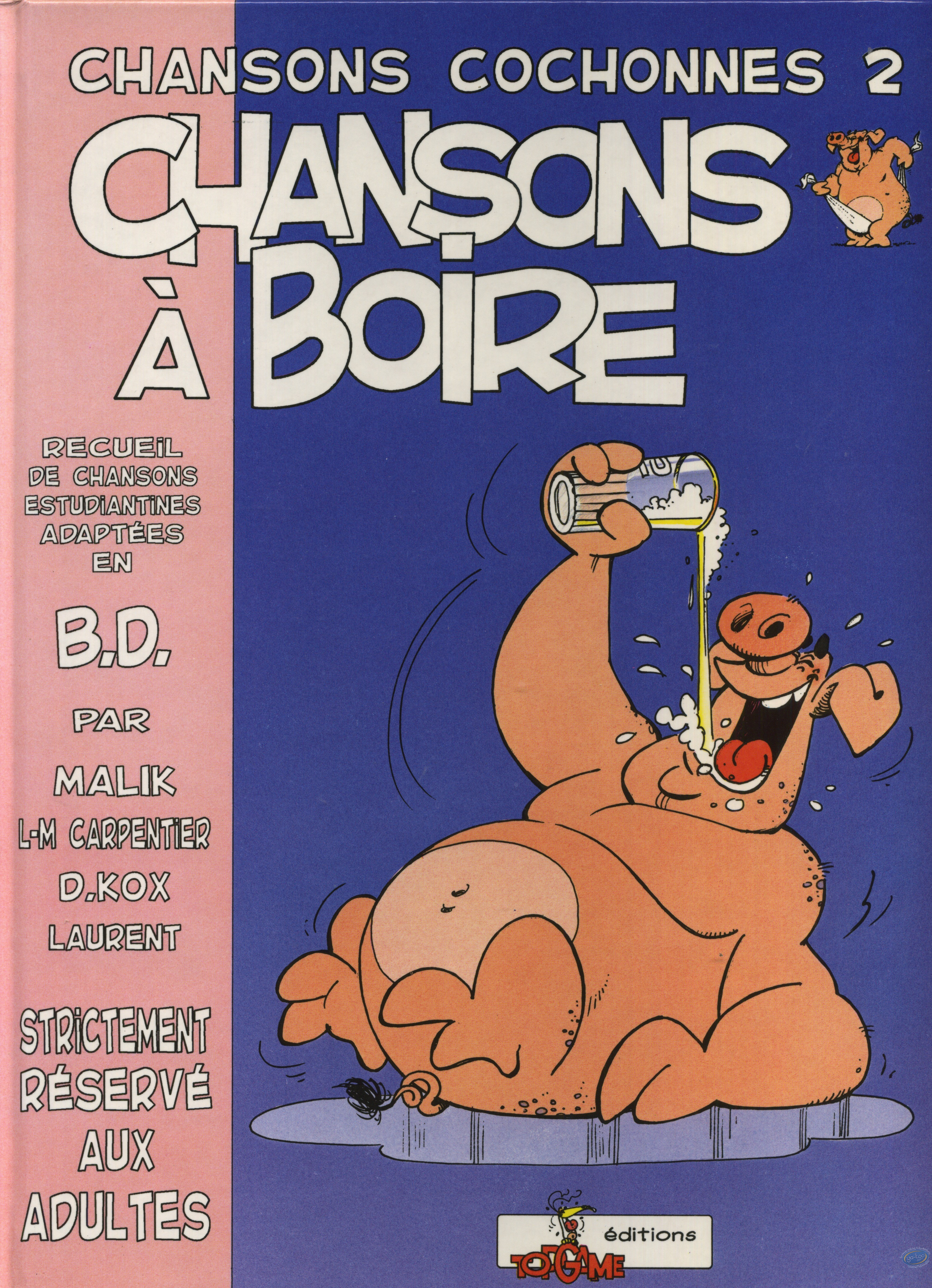 BD adultes, Chansons cochonnes : Chansons à boire - Chansons cochonnes 2